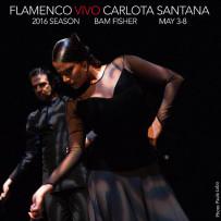Flamenco Vivo Carlota Santana's 2016 Homes Season